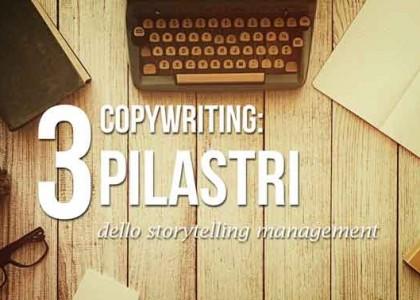 copywriting: tre pilastri dello storytelling management