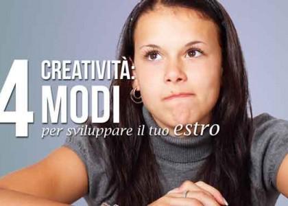 creatività: 4 modi per sviluppare l'estro