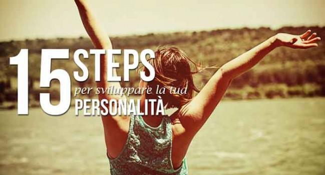 15 steps per sviluppare la tua personalità