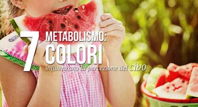 metabolismo: sette colori influenzano la percezione del cibo