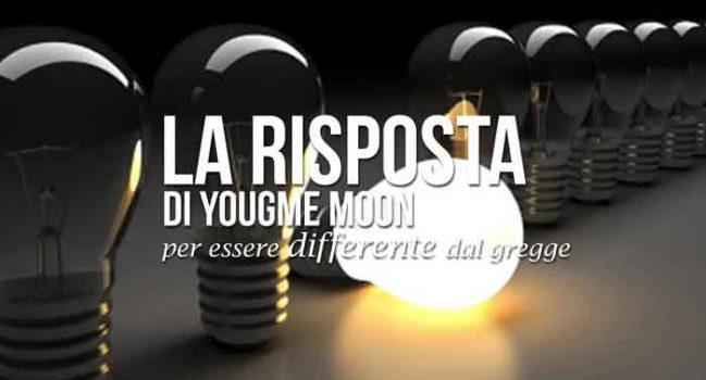 la risposta di yougme moon per essere differente dal gregge