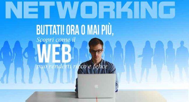 Buttati! Ora o mai più, scopri come il web può renderti ricco e felice