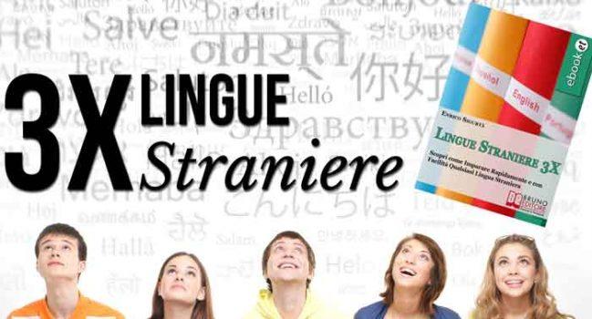 Copertina libro Lingue straniere 3x Scopri come imparare rapidamente e con facilità qualsiasi lingua straniera