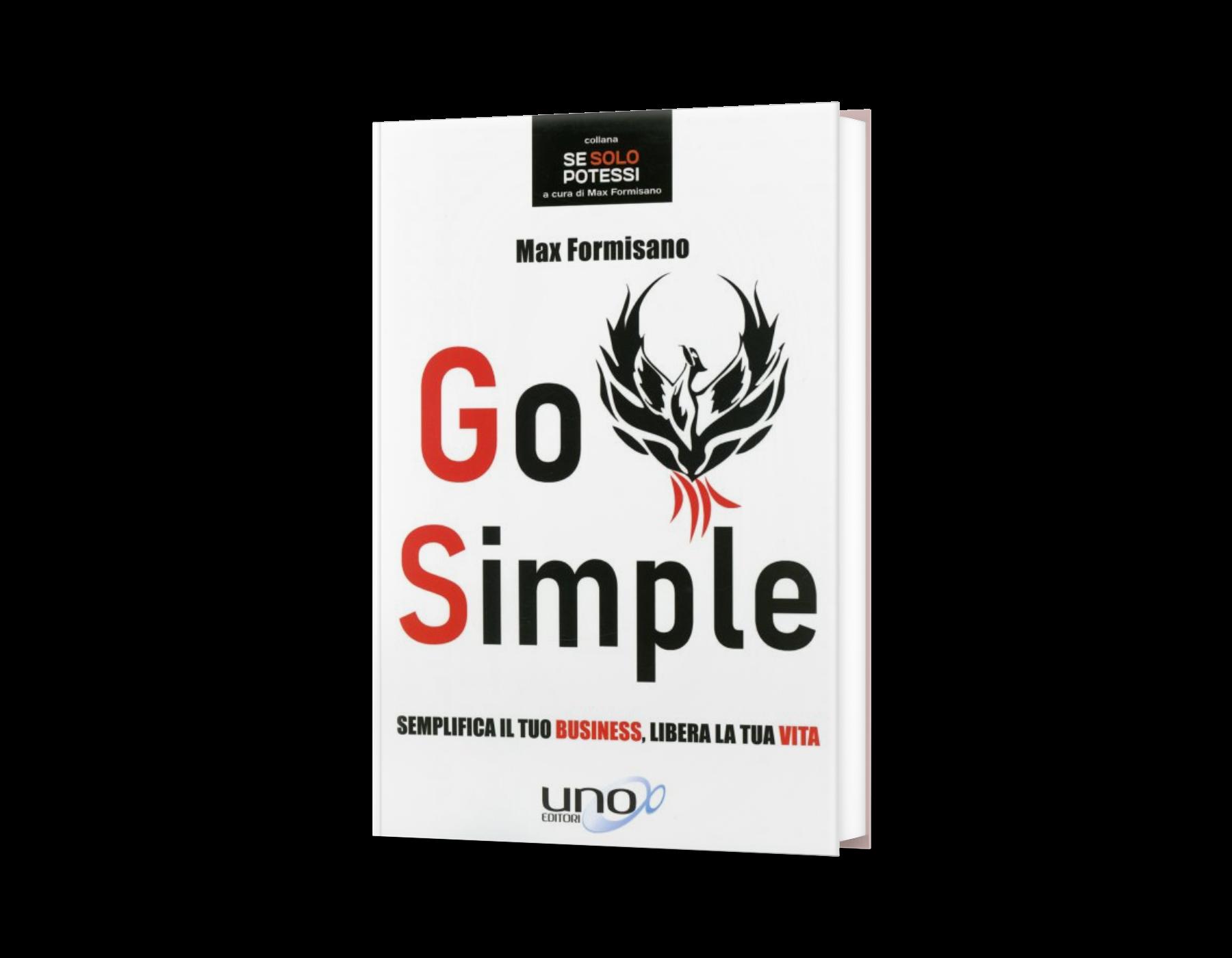 Go Simple - Semplifica il tuo business, libera la tua vita. Max Formisano